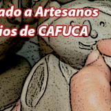 Atención socios de CAFUCA, llamado a artesanos