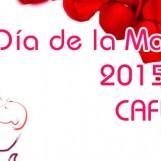 Día de la Madre 2015 en CAFUCA