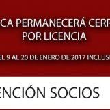 Del 9 al 20 de enero, cerrado por Licencia