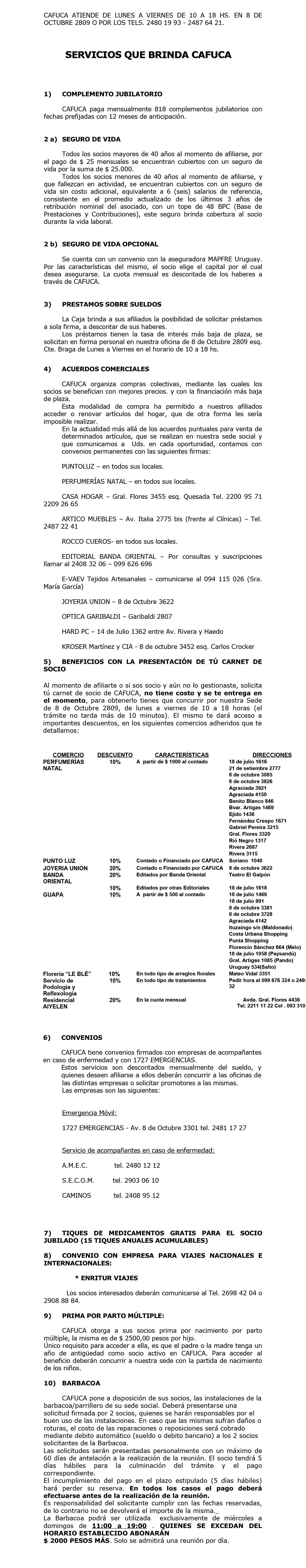 CAFUCA ATIENDE DE LUNES A VIERNES DE 10 A 18 HS